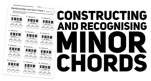 High School music theory lesson plans on minor chord construction
